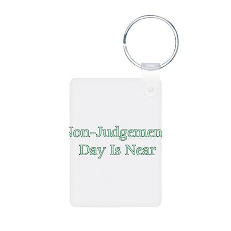 Non-Judgement Day Is Near Aluminum Photo Keychain