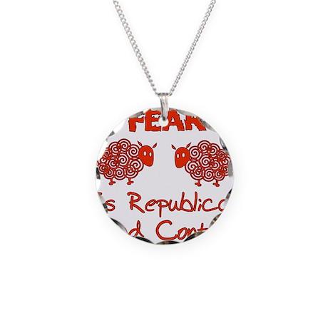 Fear Politics Necklace Circle Charm
