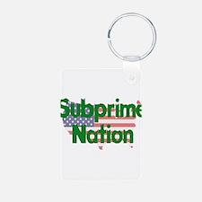 Subprime Nation Keychains