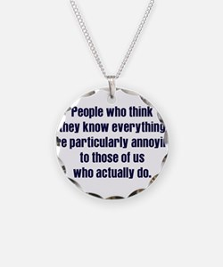 People Who Know Everything Necklace