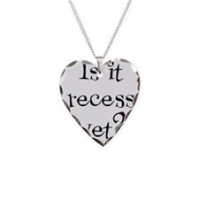 Is it Recess Yet? Necklace