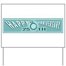 25th Wedding Anniversary Yard Sign