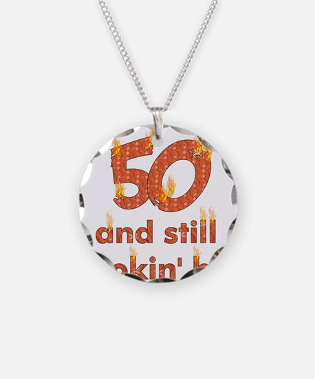 Hot Smokin' and Fifty Necklace Circle Charm