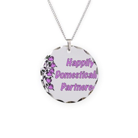 Happily Domestically Partnere Necklace Circle Char