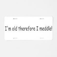 Old Meddle Aluminum License Plate