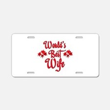 Worlds best Wife Aluminum License Plate