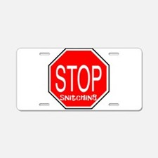 stop snitching Aluminum License Plate