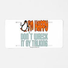 I'm Happy Penguin Aluminum License Plate