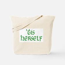 'tis herself Tote Bag