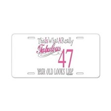 47th Birthday Gifts Aluminum License Plate
