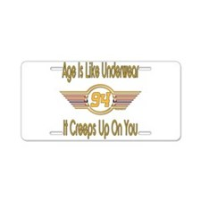 Funny 94th Birthday Aluminum License Plate