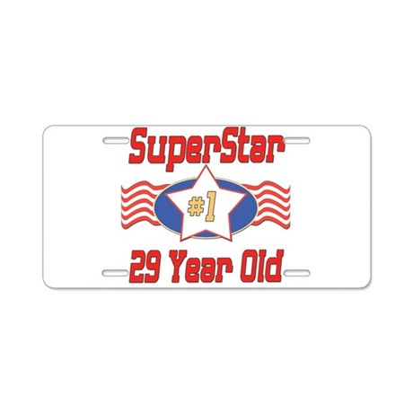 Superstar at 29 Aluminum License Plate