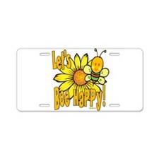 Let's Bee Happy! Aluminum License Plate