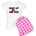 Shut up and ride. Women's Light Pajamas