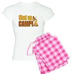 Shut up and camp. Women's Light Pajamas