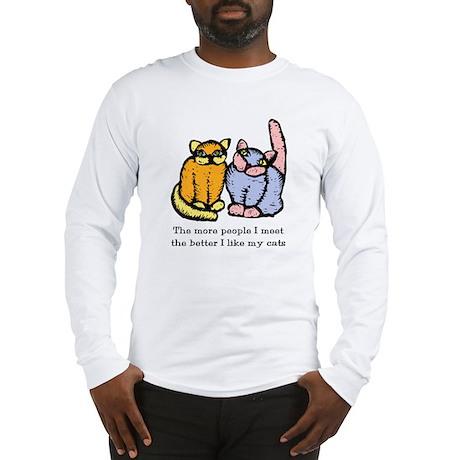 I Like My Cat Long Sleeve T-Shirt