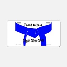 Proud to be a Blue Belt Aluminum License Plate