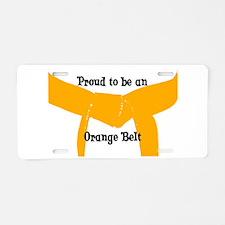 Proud to be Orange Belt Aluminum License Plate
