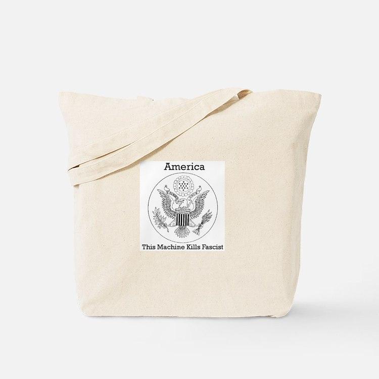 This Machine Kill Fascist Tote Bag
