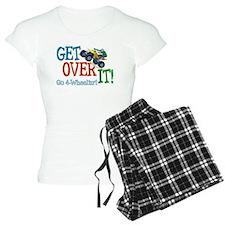 Get Over It - 4 Wheeling Pajamas