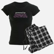 Powered By Unrealistic Expectations Pajamas
