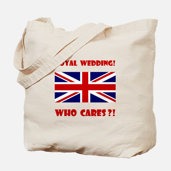 Royal Wedding! Who Cares?! Tote Bag