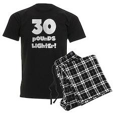 30 Pounds Lighter Pajamas