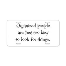 Organized People Aluminum License Plate