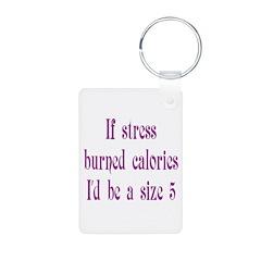 If Stress Burned Calories Aluminum Photo Keychain