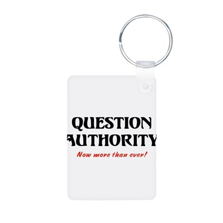 Question Authority Aluminum Photo Keychain
