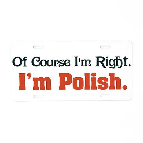 I'm Polish Aluminum License Plate