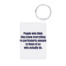 People Who Know Everything Keychains