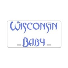 Wisconsin Baby (blue) Aluminum License Plate