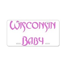Wisconsin Baby (pink) Aluminum License Plate