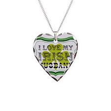 I Love My Irish Husband Necklace