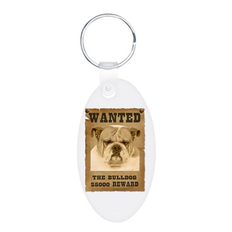 """Wanted"" Bulldog Aluminum Oval Keychain"