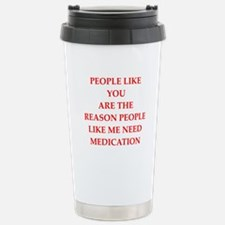 funny saying Travel Mug