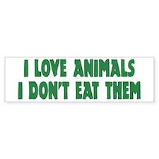 i love animals... Bumper Car Sticker