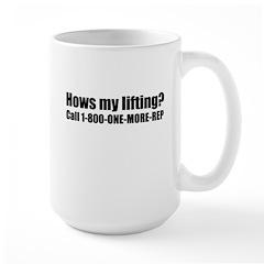 Hows My Lifting? Mug