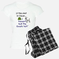 GOATS-If this Shirt is Clean Pajamas