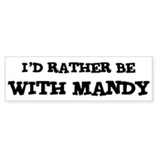 With Mandy Bumper Bumper Sticker