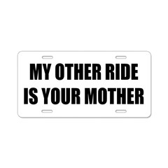Your Mother Aluminum License Plate