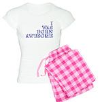I Was Born Awesome Women's Light Pajamas