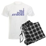 I Was Born Awesome Men's Light Pajamas