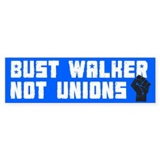Bust Governor Walker Bumper Sticker