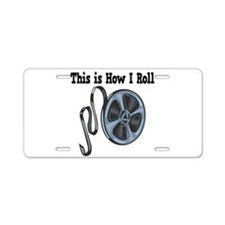 How I Roll (Movie Film) Aluminum License Plate
