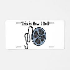 How I Roll (Movie Film) Aluminum License Plate