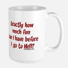 Exactly how much fun... Large Coffee Mug