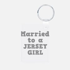 Married to a Jersey Girl Keychains