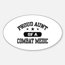 Proud Combat Medic Aunt Sticker (Oval)